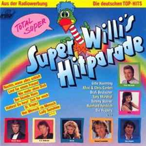Various - Super Willi's Hitparade - Die Deutschen Top-Hits MP3