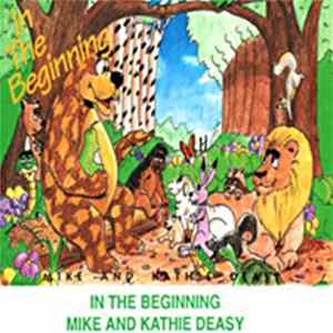 Mike And Kathie Deasy - In The Beginning MP3