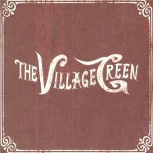 The Village Green - The Village Green MP3